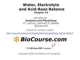 Hole Anatomy And Physiology 13th Edition Water Electrolyte And Acid Base Balance Anatomy And Physiology
