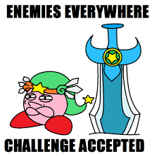 Challenge Accepted Memes - kirby challenge accepted by kingkirbythe3rd on deviantart