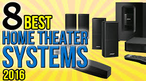 8 best home theater systems 2016 youtube