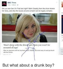 Drunk Sex Meme - bbc three bush 5 hrs edited a did you see sex on trial last night