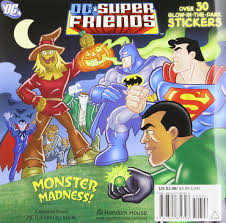 Monster Madness Halloween by Monster Madness Dc Super Friends Pictureback R Billy Wrecks