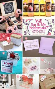 asking to be bridesmaid ideas 10 creative ideas to pop the question will you be my bridesmaid