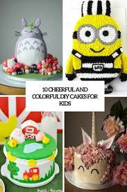 kids cakes 10 cheerful and colorful diy cakes for kids shelterness