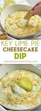 key lime pie cheesecake dip recipe key lime pie cheesecake