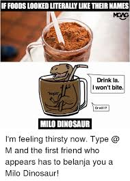 What If Dinosaur Meme - if foods looked literally like their names mgag drink la i won t