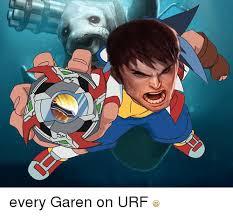 Garen Memes - every garen on urf league of legends meme on me me