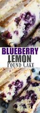 best 25 blueberry pound cake ideas on pinterest lemon blueberry