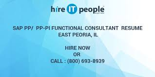 Sap Functional Consultant Resume Sample by Sap Pp Pp Pi Functional Consultant Resume East Peoria Il Hire