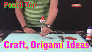 pencil top learn craft for kids origami for children craft