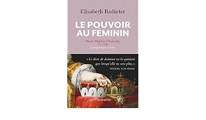 cuisine au feminin le pouvoir au féminin edition elisabeth badinter