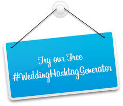 wedding quotes hashtags secrets of creating the wedding hashtag