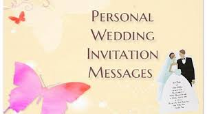 wedding invitation messages personal wedding invitation messages wedding invite text