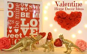 Valentine Home Decor Diy San Valentin Decoraciones Valentine U0027s Home Decor Gifts