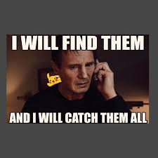 Liam Neeson Meme - pokemon go liam neeson meme women s sweatshirt cloud city 7
