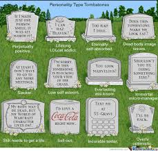Tombstone Meme Generator - personality type tombstones by stefania meme center