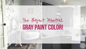 the perfect neutral gray paint color happily ever after etc