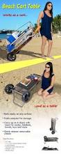 Outdoor Cooler Cart On Wheels by Beach Cart Table This Product Is Probably For The Lazy Cali