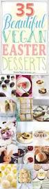 35 beautiful vegan easter desserts u2022 it doesn u0027t taste like chicken