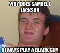 Samuel L Jackson Meme Generator - samuel l jackson gallery ebaum s world