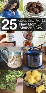 cooking gifts for mom 25 natural gifts for the new mom this mother s day