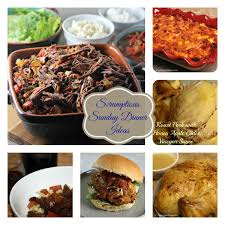 Sunday Dinner Recipes Ideas Scrumptious Sunday Dinner Ideas With Foodie