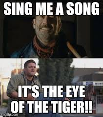 Eye Of The Tiger Meme - image tagged in the walking dead supernatural dean winchester