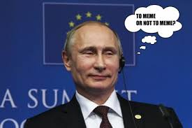 Putin Memes - vladimir putin chuck norris and the real world power of internet