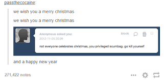 Christmas Memes Tumblr - merry christmas from a sjw how dare you tumblr know your meme