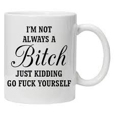 details about i u0027m not always personalise funny mug custom