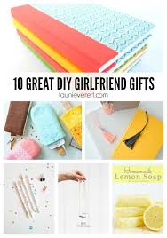 10 diy gifts for girlfriends girlfriends gift and craft