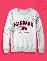 harvard law just kidding crewneck sweatshirt agilenthakwing com
