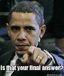 Memes Creator Online - meme faces is that your final answer