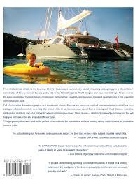 catamarans the complete guide for cruising sailors gregor tarjan