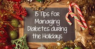 15 tips for managing diabetes during the holidays the loop