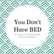 Bed Eating Disorder You Don U0027t Have Binge Eating Disorder