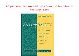 Seeking Book Pdf Pdf Seeking Safety A Treatment Manual For Ptsd And Substance Abuse