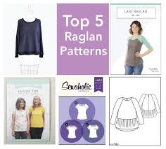 blouse sewing patterns top 5 raglan sewing patterns for sew
