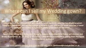 where can i sell my wedding dress where can you sell your wedding gown bridal