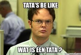 Tata Meme - be like