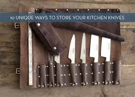 best way to store kitchen knives 28 best way to store kitchen knives knife storage five ways
