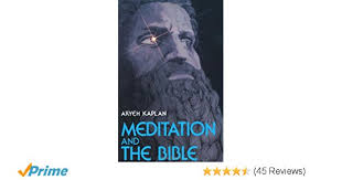 aryeh kaplan books meditation and the bible aryeh kaplan 9780877286172 books