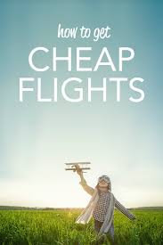 how to fly for cheap of nearly free cheap flights flight deals