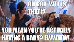 Snooki Meme - snooki jwoww i just hate everything