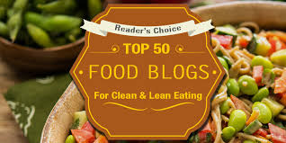 the 50 best healthy food blogs for clean u0026 lean eating