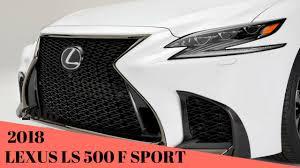 new lexus sports car interior so cool 2018 lexus ls 500 f sport exterior interior and