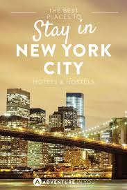where to stay in new york city best hotels hostels
