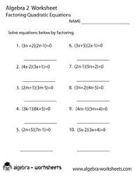 quadratic expressions algebra 2 worksheet algebra 2 worksheets