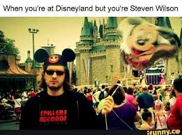 Wilson Meme - when you are steven wilson metal amino