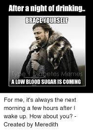 Brace Meme - 25 best memes about brace yourself type 1 diabetes meme and