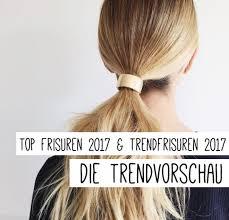 Hochsteckfrisurenen Trends 2017 by Haarschnitt Für Lange Haare 2017 Lange Haare 2017